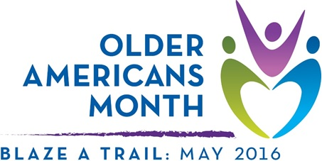 Older Americans Month Blaze a Trail